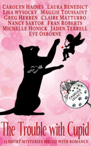 Cover of THE TROUBLE WITH CUPID, a Valentine-themed anthology. Against a pink background, a black cat in silhouette bats at a silhouetted Cupid. Title and author names are lettered in red.