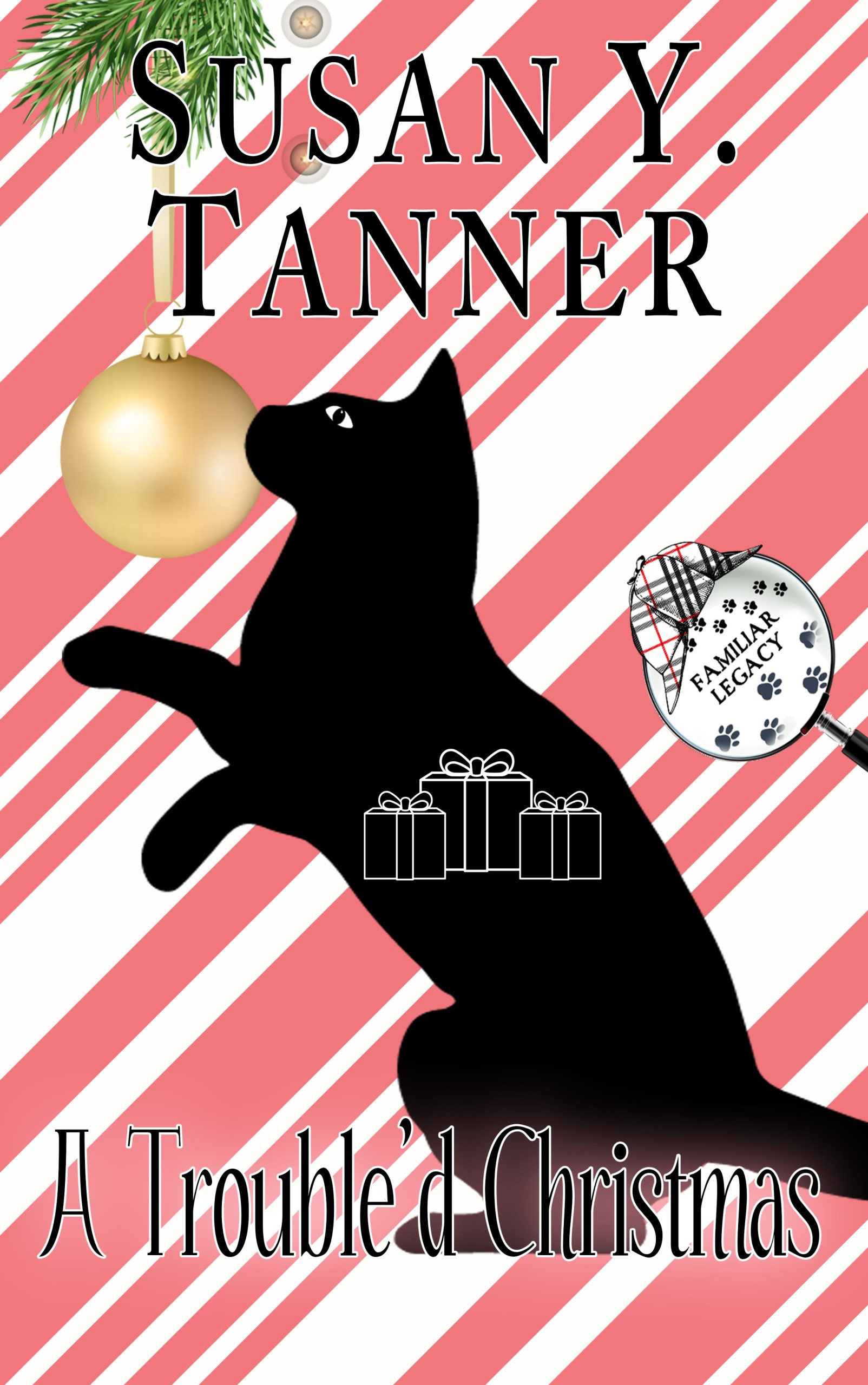 Book cover for A Trouble'd Christmas: A Familiar Legacy Short Mystery by Susan Y. Tanner