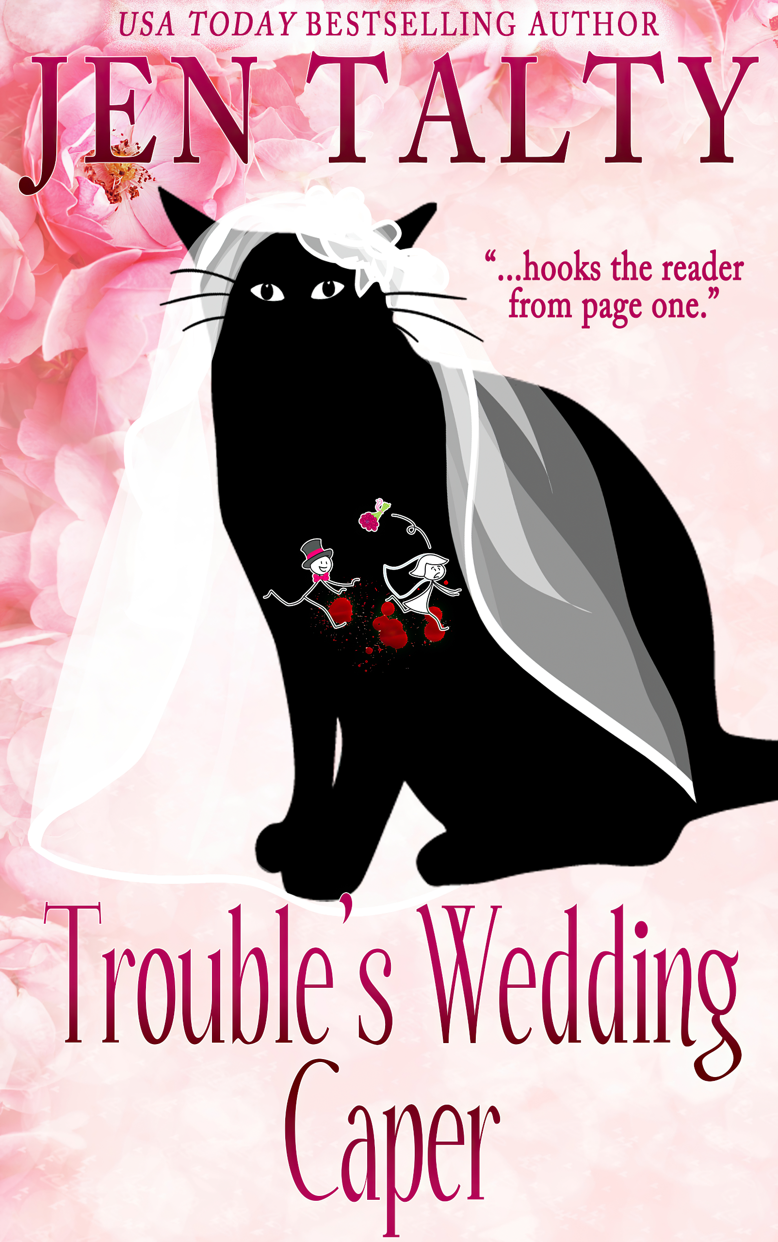 Cover for Trouble's Wedding Caper, by Jen Talty, Book 8 of the Familiar Legacy cat detective mystery series