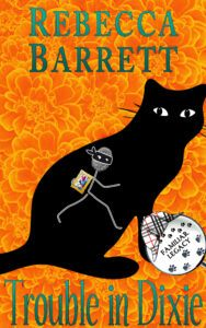 Cover for TROUBLE IN DIXIE by Rebecca Barrett, Book 2 of the Familiar Legacy cat detective mystery series