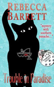 Cover for TROUBLE IN PARADISE by Rebecca Barrett, Book 6 in the Familiar Legacy vat detective mystery series
