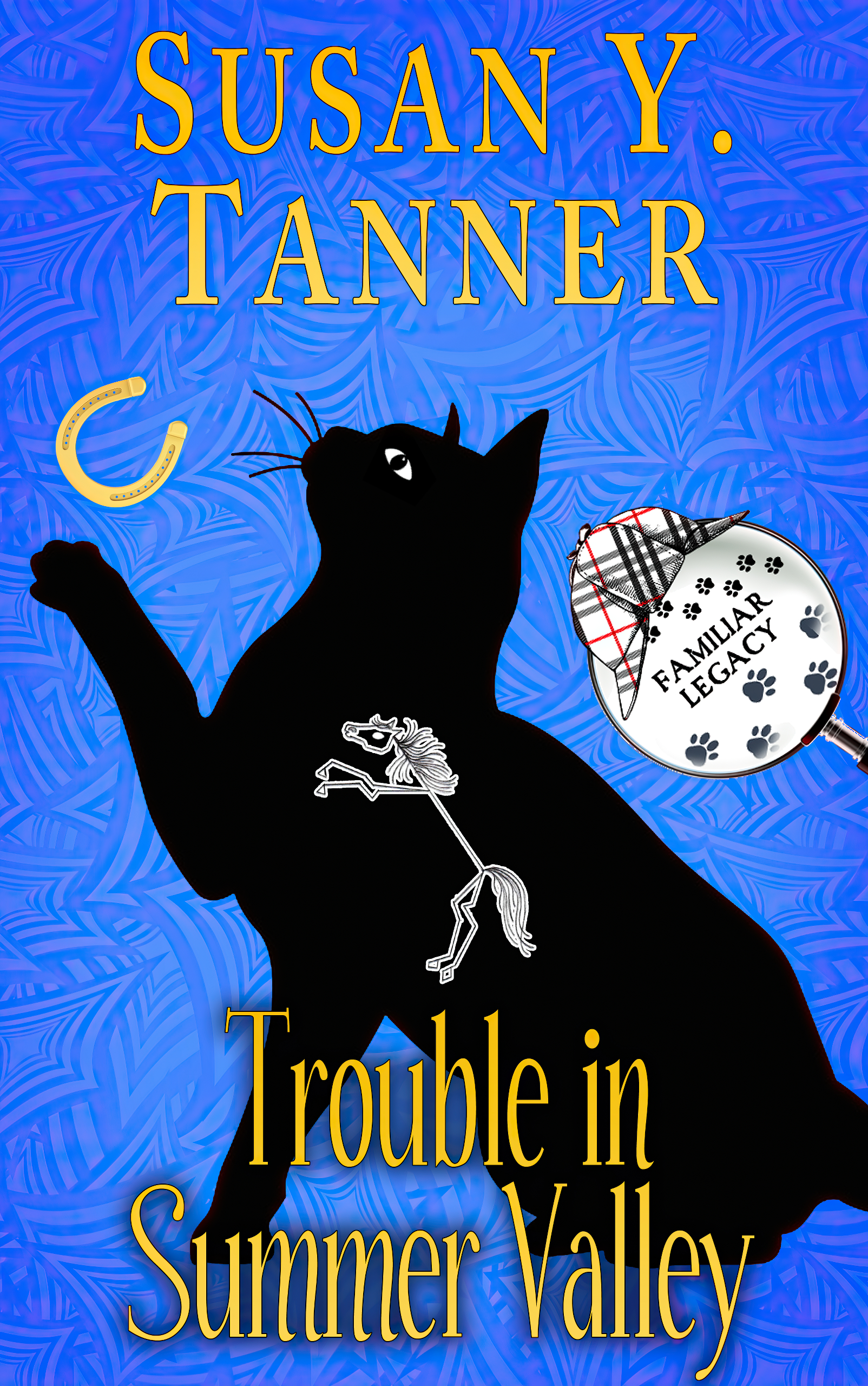 Cover for Trouble in Summer Valley by Susan Y. Tanner, Book 4 of the Familiar Legacy series.